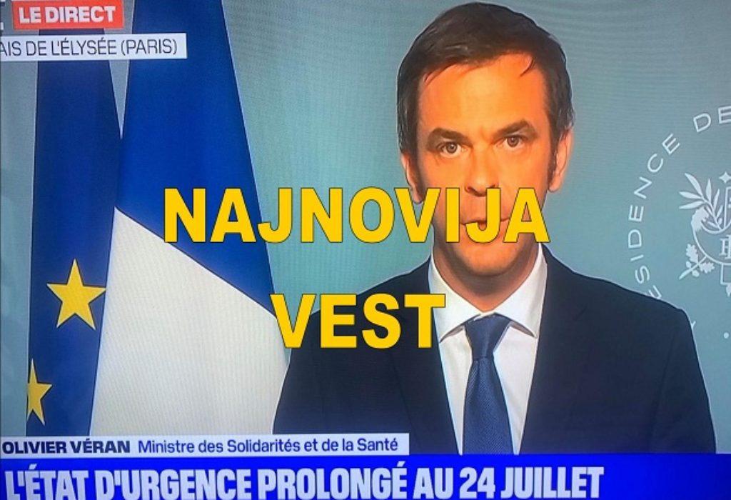 FRANCUSKA : VANREDNO STANJE DO 24.JULA. OBAVEZNA IZOLACIJA ZA SVE KOJI UĐU U ZEMLJU